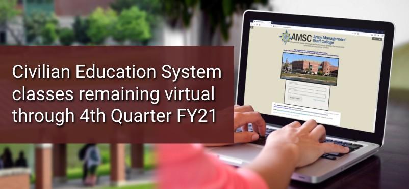 Civilian Education System classes remaining virtual through 4th quarter FY21